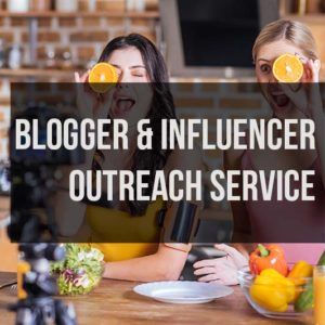 Blogger and Influencer Outreach