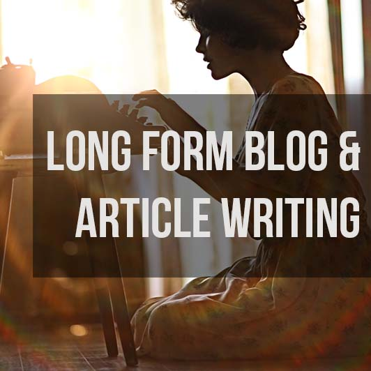 Long Form Blog and Article Writing