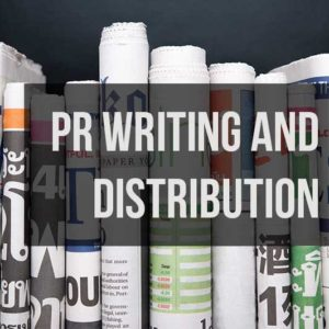 PR Writing and Distribution