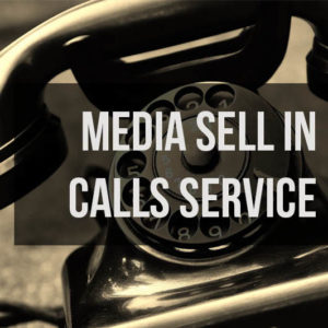 Media Sell In Calls Service